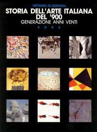 Volume, Giorgio Di Genova, Storia dell'Arte italiana del '900 generazione anni venti, Ed. Bora, Bologna, 1991