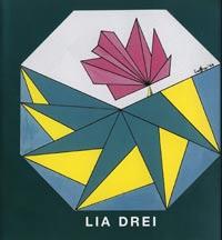 Catalogo mostra personale di Lia Drei, Galleria Il Triangolo, Cosenza, 2005